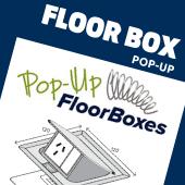 Pop Up Floor Boxes